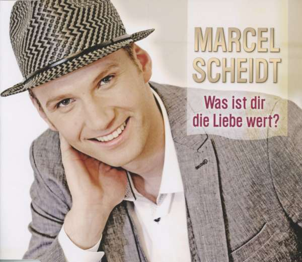 marcel scheidt was ist dir die liebe wert maxi cd jpc. Black Bedroom Furniture Sets. Home Design Ideas
