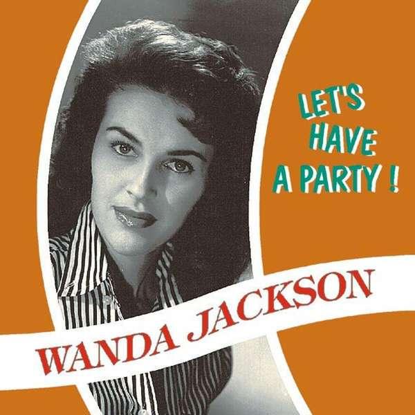 Wanda Jackson Let S Have A Party Cd Jpc