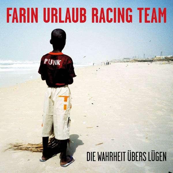 Farin Urlaub Racing Team Die Wahrheit übers Lügen 2 Cds Jpc