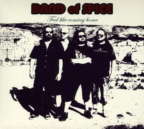 Band Of Spice: Feel Like Coming Home (CD)