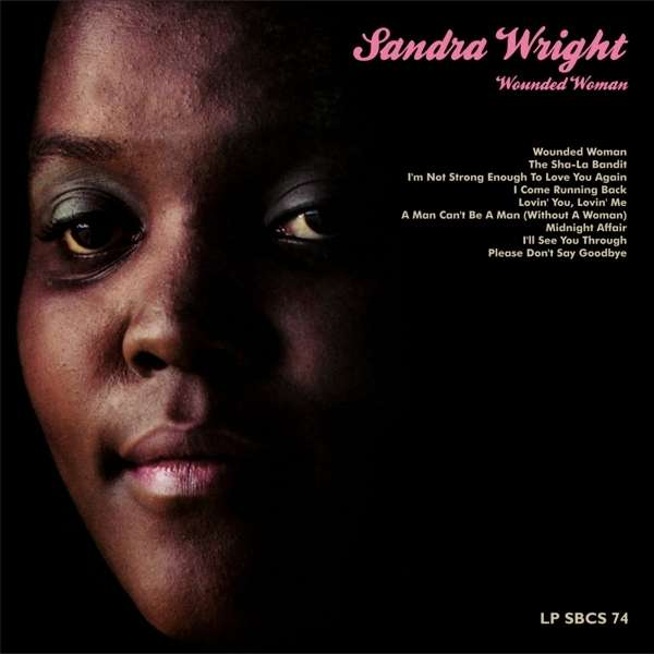 <b>Sandra Wright</b>: Wounded Woman (remastered) (180g) (Limited Edition) - 5013993577416