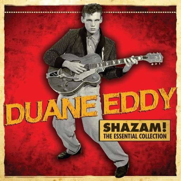 Duane Eddy Shazam The Essential Collection 2 Cds Jpc