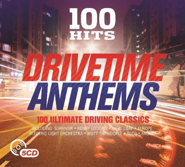 100 Hits Drivetime Anthems 5 Cds Jpc
