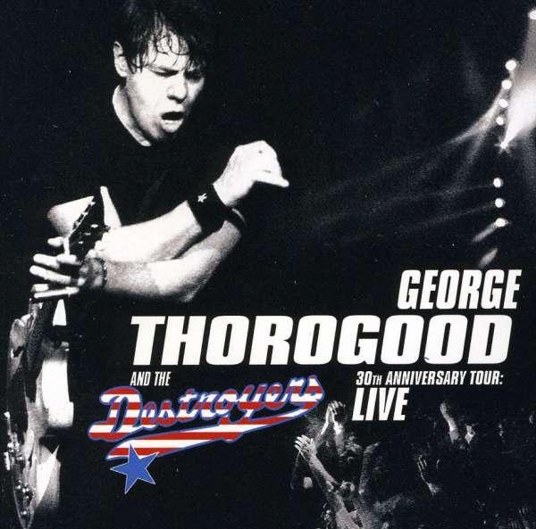 Goerge Thorogood Tour