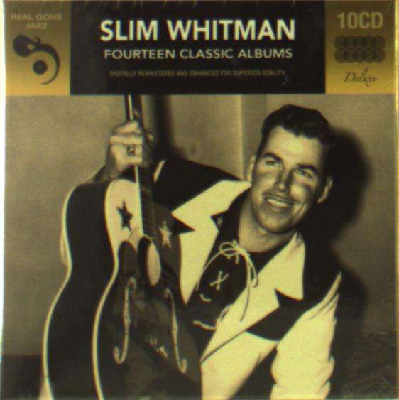 18f45f71b9ad Slim Whitman  Fourteen Classic Albums On 10 CDs (10 CDs) – jpc