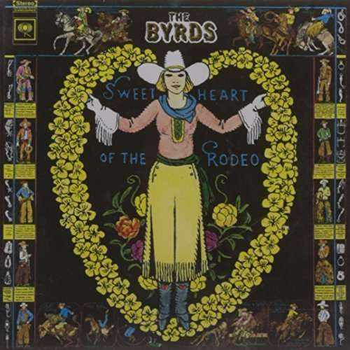 the byrds sweetheart of the rodeo cd jpc. Black Bedroom Furniture Sets. Home Design Ideas