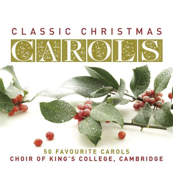 kings college choir classical christmas carols 2 cds jpc - Classical Christmas