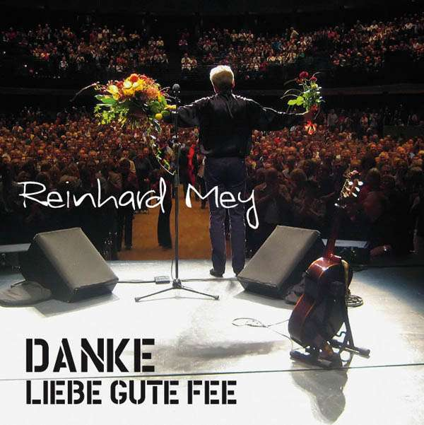 Reinhard Mey: Danke liebe gute Fee: Live 2008, 2 CDs