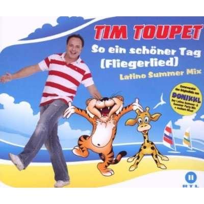 Tim Toupet So Ein Sch 246 Ner Tag Fliegerlied Maxi Cd Jpc