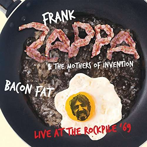 frank zappa bacon fat live at the rockpile 39 69 remastered cd jpc. Black Bedroom Furniture Sets. Home Design Ideas