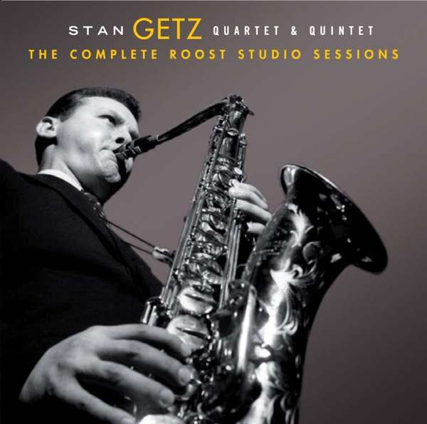 Stan Getz - The Complete Roost Recordings