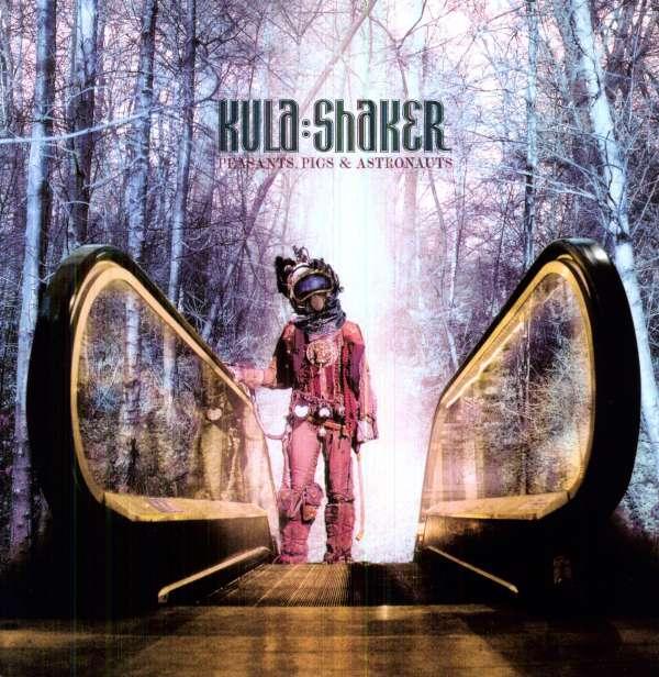 Kula Shaker: Peasants, Pigs & Astronauts (180g) (LP)