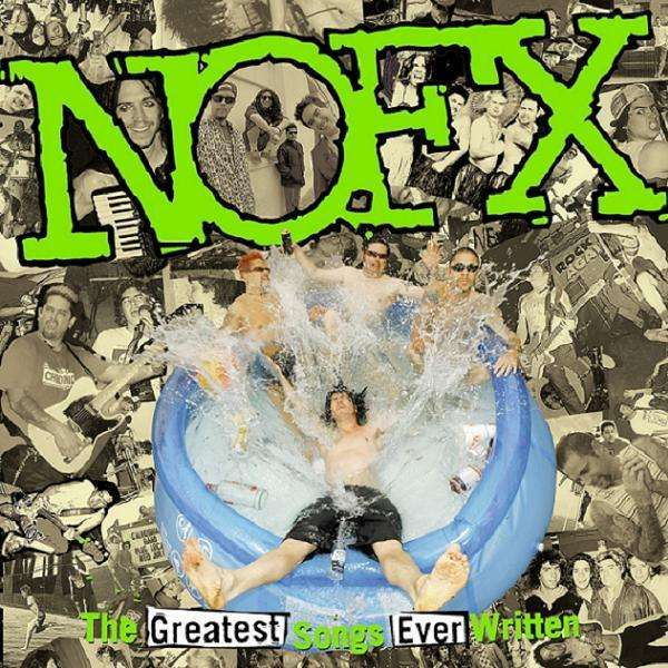 Nofx The Greatest Songs Ever Written By Us Cd Jpc