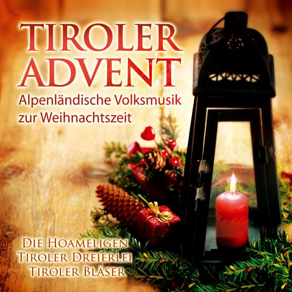 tiroler advent alpenl ndische volksmusik zur. Black Bedroom Furniture Sets. Home Design Ideas