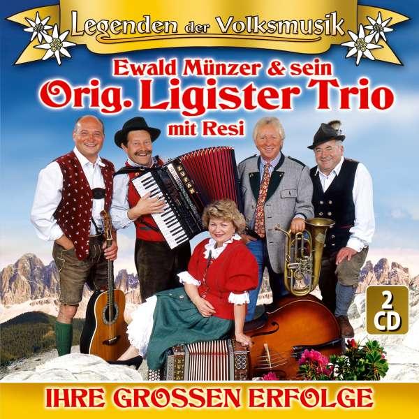 Ewald Münzer Und Sein Original Ligister Trio Ihre Großen Erfolge