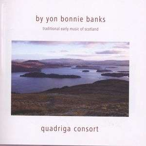 by yon bonnie banks traditional early music of scotland. Black Bedroom Furniture Sets. Home Design Ideas