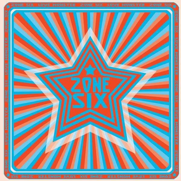 Zone Six: Love Monster (CD) – jpc