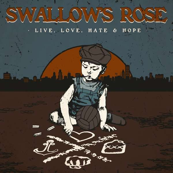 Swallows Rose Live Love Hate Hope Cd Jpc