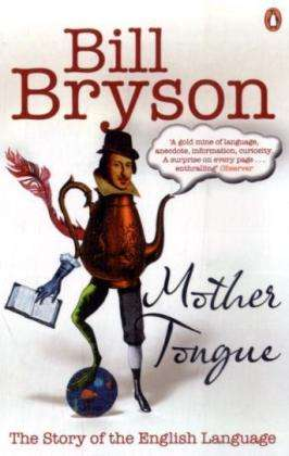 mother tongue by bill bryson Document directory database online the mother tongue english and how it got that way bill bryson the mother tongue english and how it got that way bill bryson - in this site is not the similar as a.