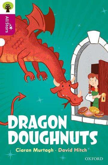 Oxford Reading Tree All Stars Oxford Level 10 Dragon Doughnuts