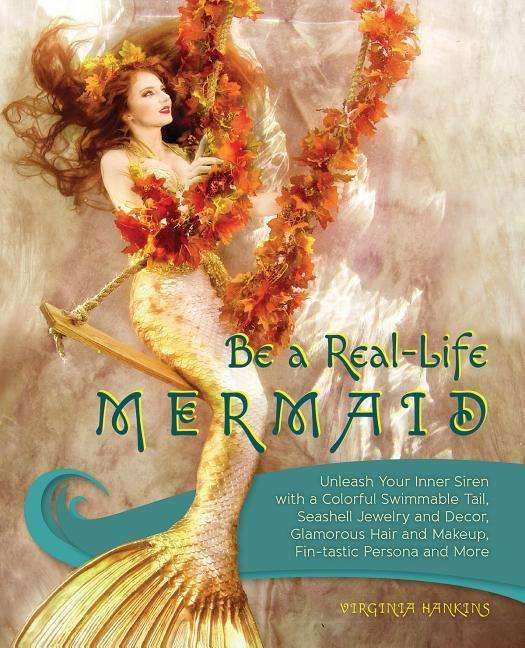 how to become a mermaid in real life