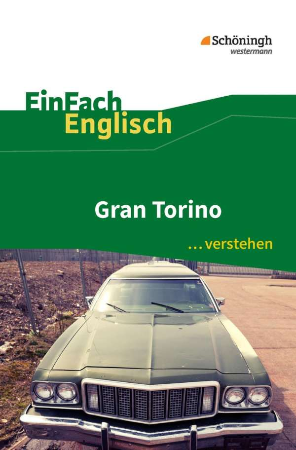 Ulrike Klein: Gran Torino. EinFach Englisch ...verstehen