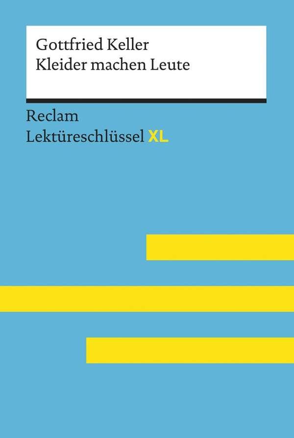 Kleider Machen Leute Von Gottfried Keller Lektureschlussel Mit