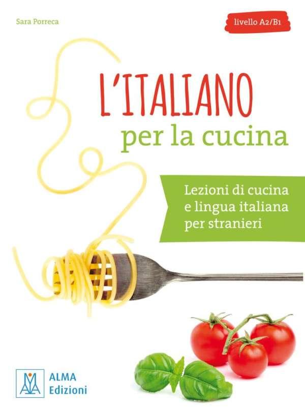 L\'italiano per la cucina - Sara Porreca (Buch) – jpc