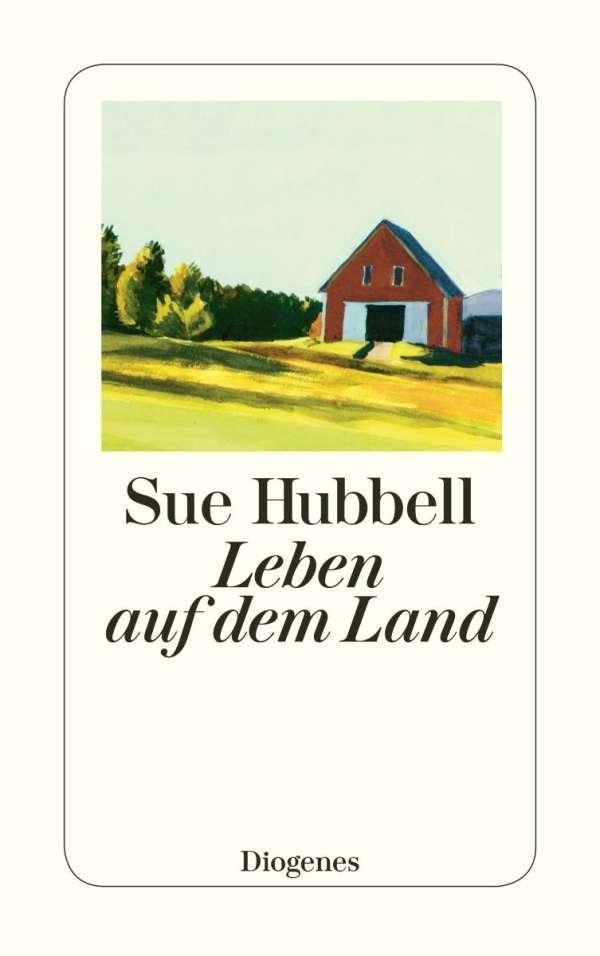 Leben Auf Dem Land Sue Hubbell Buch Jpc