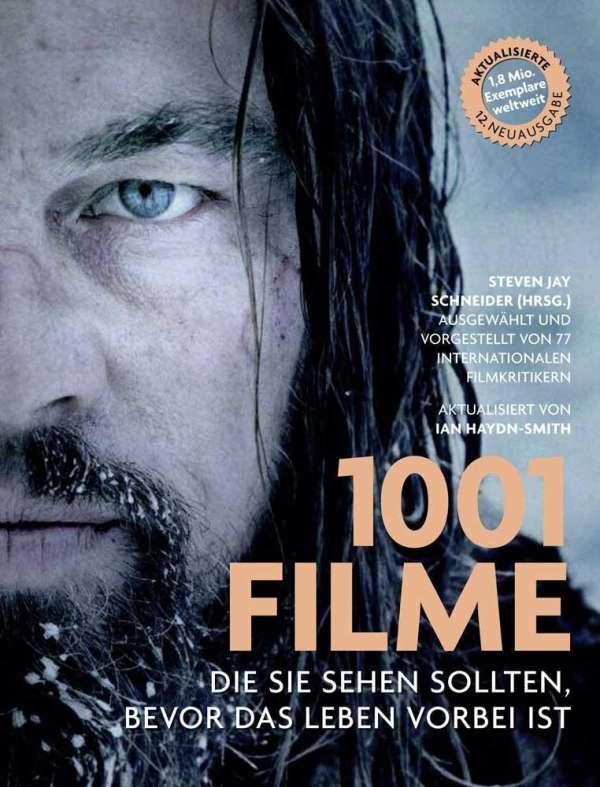 1001 Filme, die Sie sehen sollten, bevor das Leben vorbei ist (Buch ...