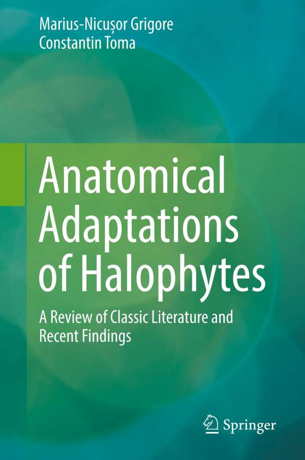 Anatomical Adaptations Of Halophytes Marius Nicuor Grigore Buch