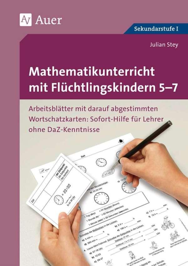 Mathematikunterricht mit Flüchtlingskindern 5-7 - Julian Stey (Buch ...