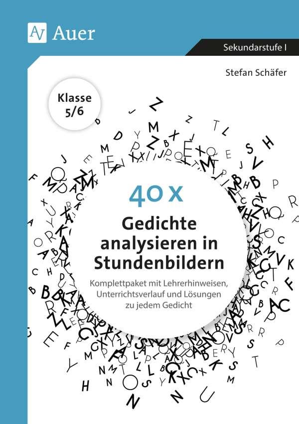 Stefan Schäfer 40 X Gedichte Analysieren In Stundenbildern 5 6
