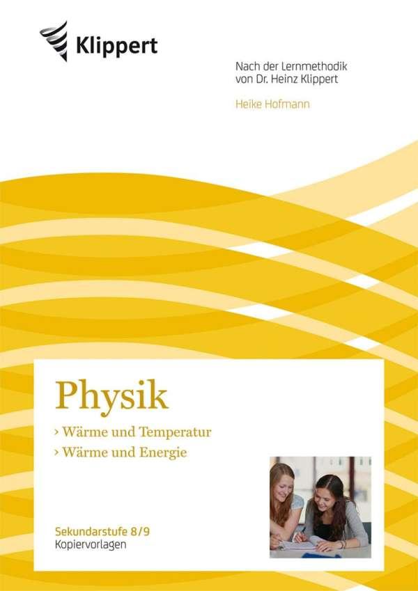 Wärme und Temperatur - Wärme und Energie - Heike Hofmann (Buch) – jpc