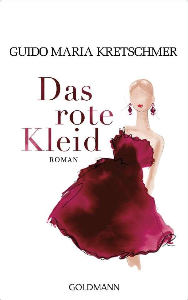 7b9d31557966 Das rote Kleid - Guido Maria Kretschmer (Buch) – jpc
