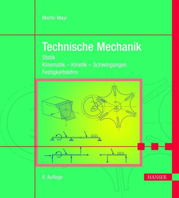 Technische mechanik martin mayr buch jpc for Gelenk technische mechanik