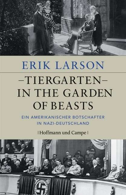 Tiergarten In The Garden Of Beasts Erik Larson Buch