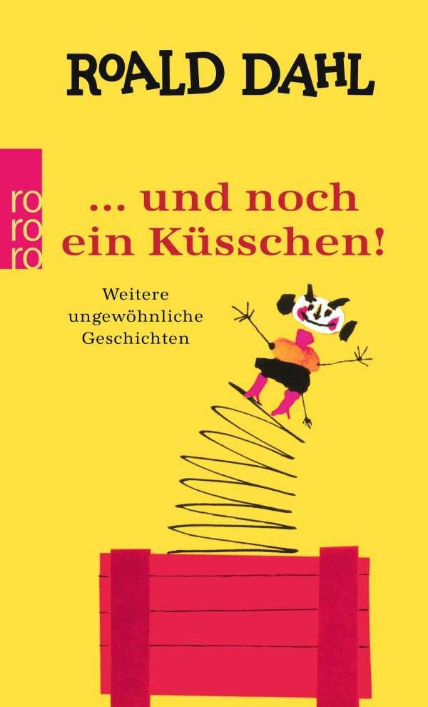 Und Noch Ein Kusschen Roald Dahl Buch Jpc