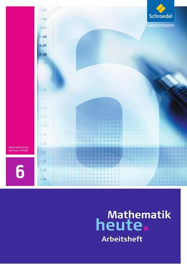Mathematik Heute 6 Arbeitsheft Sachsen Anhalt Buch Jpc