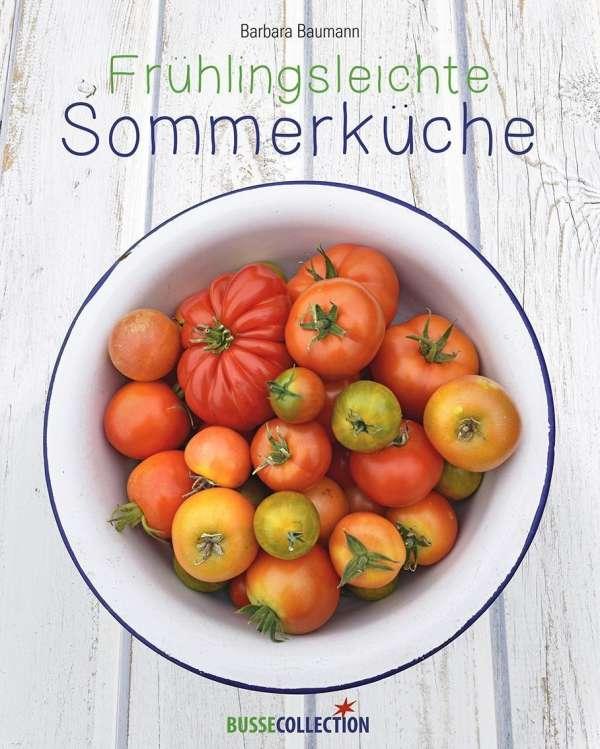 Frühlingsleichte Sommerküche - Barbara Baumann (Buch) – jpc