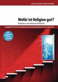 wof r ist religion gut religionen in der s kularen gesellschaft hartmut lenhard buch jpc. Black Bedroom Furniture Sets. Home Design Ideas