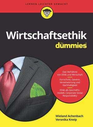wieland achenbach wirtschaftsethik fr dummies - Wirtschaftsethik Beispiele