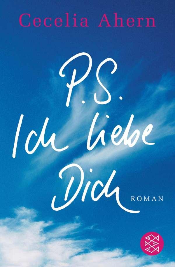 P.S. Ich liebe Dich - Cecelia Ahern (Buch) - jpc