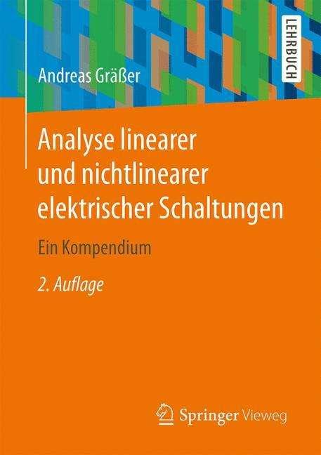 Analyse linearer und nichtlinearer elektrischer Schaltungen ...