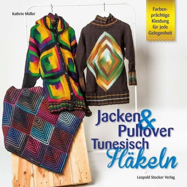 Jacken Pullover Tunesisch Häkeln Kathrin Müller Buch Jpc