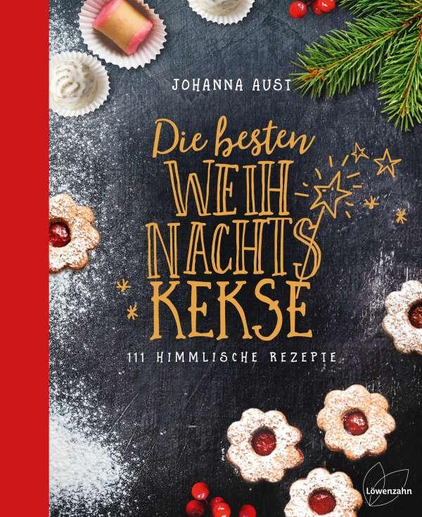 Weihnachtskekse Buch.Johanna Aust Die Besten Weihnachtskekse