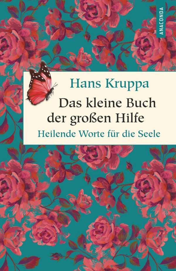 Hans Kruppa Das Kleine Buch Der Großen Hilfe