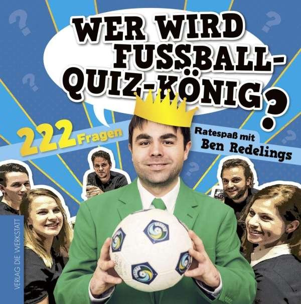 Ben Redelings Wer Wird Fussball Quiz Konig