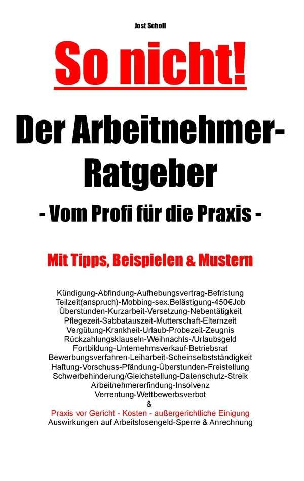 Der Arbeitnehmer Ratgeber Jost Scholl Buch Jpc