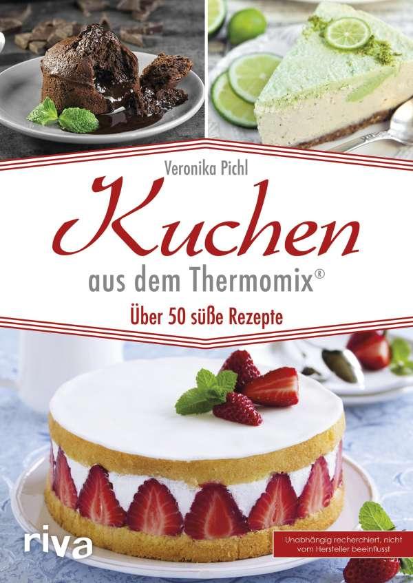 Kuchen Aus Dem Thermomix Veronika Pichl Buch Jpc